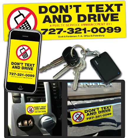 Don't Text and Drive - Brought to you by Scott and Fenderson, PA